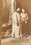 Milostné listy sochaře Františka Bílka slečně Bertě Nečasové 1901/1902