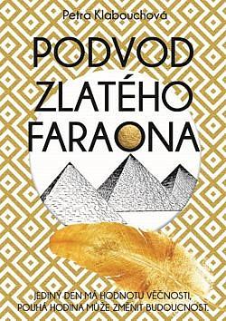 Podvod zlatého faraona obálka knihy