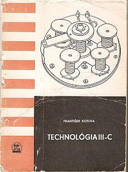 Technológia III-C