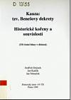 Kauza: tzv. Benešovy dekrety, Historické kořeny a souvislosti