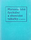 Matematické, fyzikalní a chemické tabulky pro 7.-9. ročník