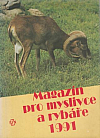 Magazín pro myslivce a rybáře 1991