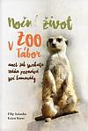 Noční život v ZOO Tábor: aneb jak surikata Máňa poznává své kamarády