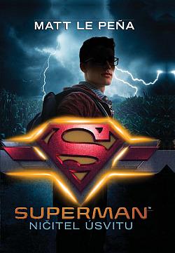 Superman: Ničitel úsvitu