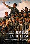 Umělci za Hitlera: Kolaborace a snaha o sebazáchovu v nacistickém Německu