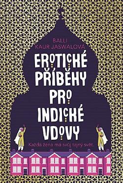 Erotické příběhy pro indické vdovy obálka knihy