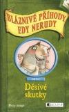 Děsivé skutky - Bláznivé příhody Edy Nerudy