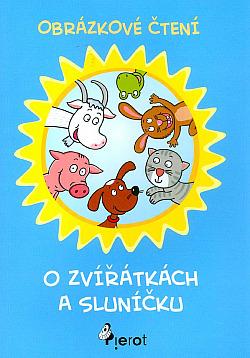 Obrázkové čtení - O zvířátkách a sluníčku obálka knihy
