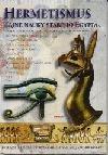 Hermetismus: Tajné nauky starého Egypta