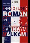 Francouzský román mezi dvěma světovými válkami