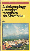 Autokempingy a verejné táboriská na Slovensku