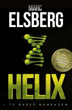 Helix - I ty budeš nahrazen obálka knihy