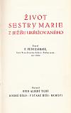 Život sestry Marie z Ježíše Ukřižovaného