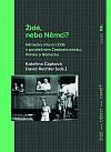 Židé, nebo Němci? - Německy mluvící Židé v poválečném Československu, Polsku a Německu