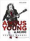 Angus Young a AC/DC: Vysoké napětí