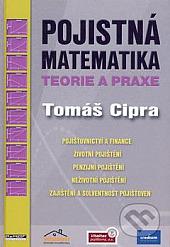 Pojistná matematika - teorie a praxe, II. vydání