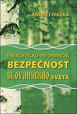Energeticko-informační bezpečnost slovanského světa
