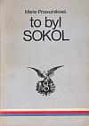 To byl Sokol