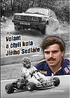 Volant a čtyři kola Jiřího Sedláře
