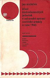 Účast československých jednotek v ostravské operaci sovětské armády v roce 1945