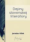 Dejiny slovenskej literatúry