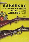 Rakouské a rakousko-uherské palné zbraně ze sbírek Východočeského muzea v Pardubicích