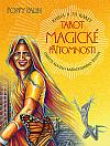 Tarot magické přítomnosti jde do hloubky všedních dnů