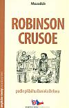 Robinson Crusoe podle příběhu Daniela Defoea