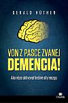 Von z pasce zvanej demencia