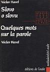 Slovo o slovu / Quelques mots sur la parole