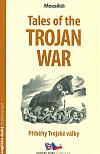 Příběhy Trojské války / Tales of Trojan War
