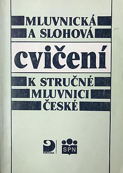 Mluvnická a slohová cvičení kstručné mluvnici české