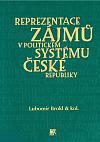 Reprezentace zájmů v politickém systému České republiky