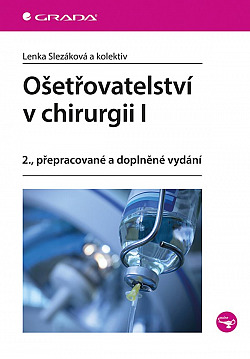 Ošetřovatelství v chirurgii I.