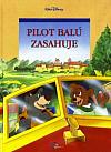 Pilot Balú zasahuje