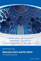 Between Islam and the West: The Iranian Perspectives obálka knihy