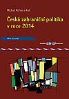 Česká zahraniční politika v roce 2014 - Analýza ÚMV