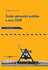 Česká zahraniční politika v roce 2008 - Analýza ÚMV