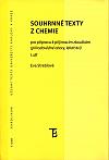 Souhrnné texty z chemie pro přípravu k přijímacím zkouškám I. díl