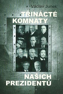 Třinácté komnaty našich prezidentů
