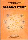 Modelové otázky pro přijímací zkoušky z fyziky, chemie a biologie