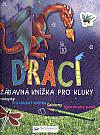 Draci - Zábavná knížka pro kluky
