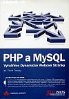 PHP a MySQL - vytváříme dynamické webové stránky
