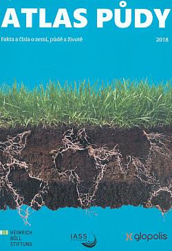 Atlas půdy : fakta a čísla o zemi, půdě a životě 2018 obálka knihy