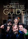 Homeless Guide: Jak přežít na ulici a užít si to