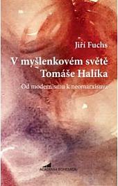 V myšlenkovém světě Tomáše Halíka: Od modernismu k neomarxismu obálka knihy