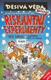 Riskantní experimenty