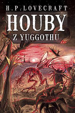 Houby z Yuggothu obálka knihy