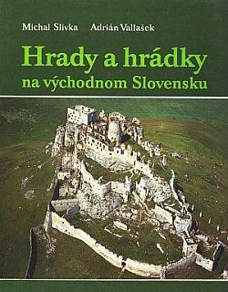Hrady a hrádky na východnom Slovensku