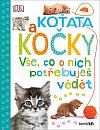 Koťata a kočky – Vše, co o nich potřebuješ vědět